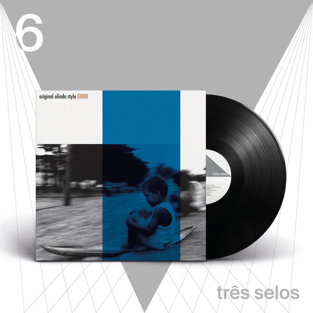 Disco Três Selos - Número 06 - Eddie Original Olinda Style