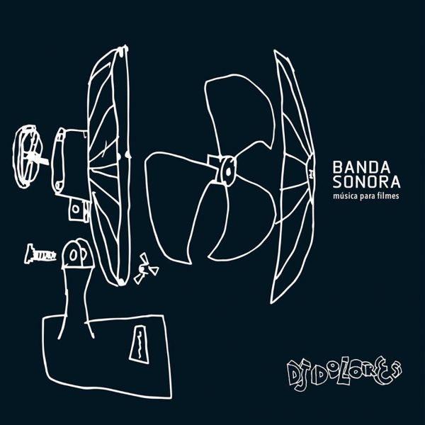 Capa Disco Dj Dolores, Banda Sonora, música para filmes