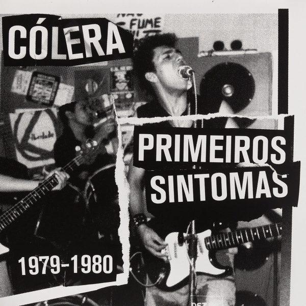 Disco Cólera, Primeiros Sintomas 1979-1980