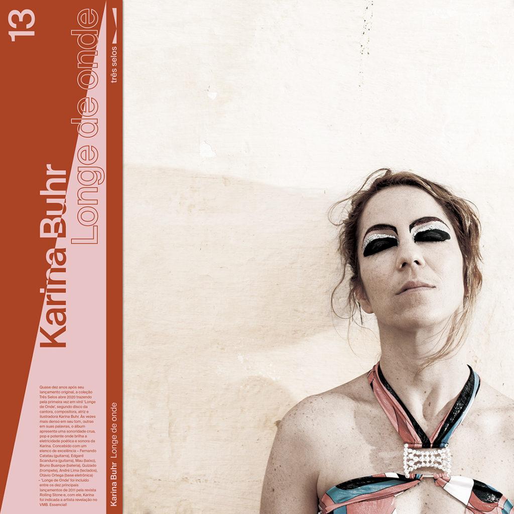 Coleção Três Selos - Disco 13 - Janeiro - Karina Buhr, Longe de Onde